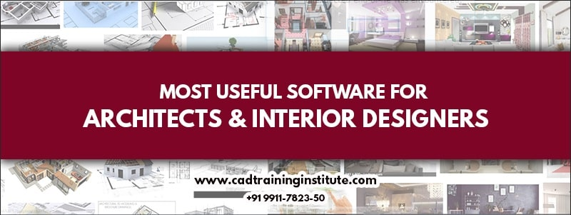 Useful Software To Learn From Best Architect Training Institute In Delhi